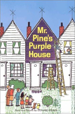 9781930900028: Mr. Pine's Purple House