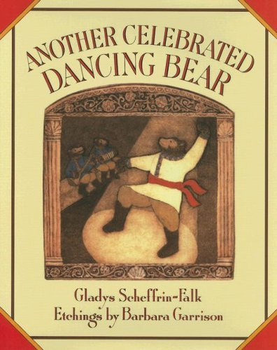 9781930900356: Another Celebrated Dancing Bear