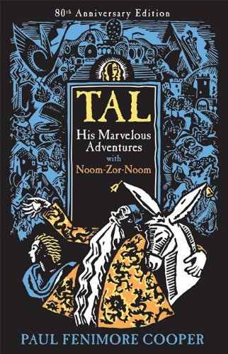 9781930900417: Tal, His Marvelous Adventures with Noom-Zor-Noom
