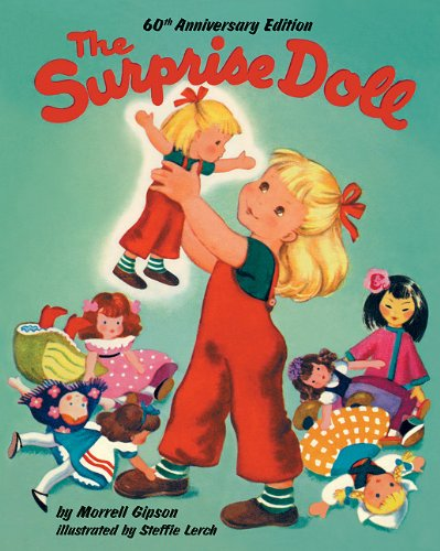 9781930900424: The Surprise Doll 60th Anniversary Edition