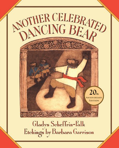 9781930900509: Another Celebrated Dancing Bear