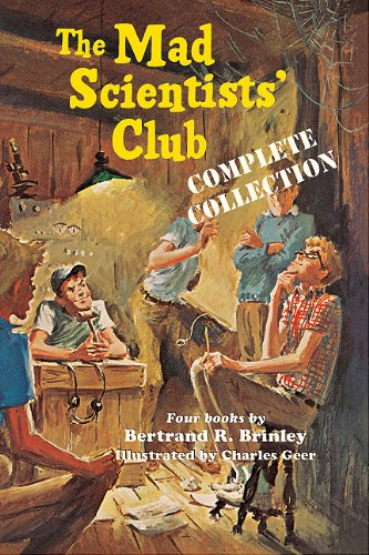 The Mad Scientists' Club Complete Collection (1930900511) by Bertrand R. Brinley