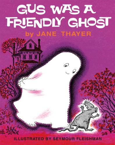 9781930900745: Gus Was a Friendly Ghost (Gus the Ghost)