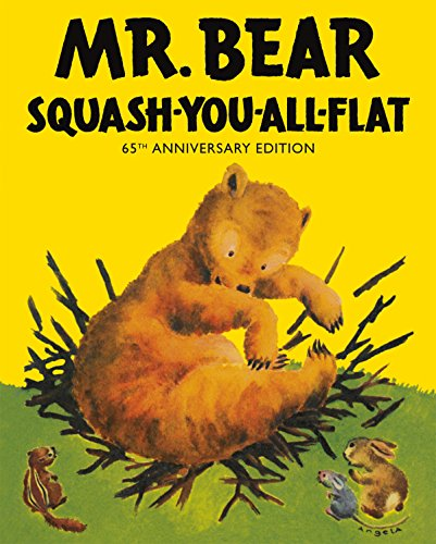 Mr Bear Squash You All Flat (Hardback): Morrell Gipson
