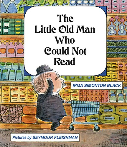 9781930900844: The Little Old Man Who Could Not Read