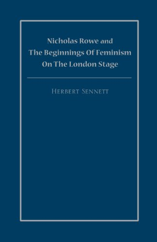 9781930901896: Nicholas Rowe And The Beginnings Of Feminism On The London Stage