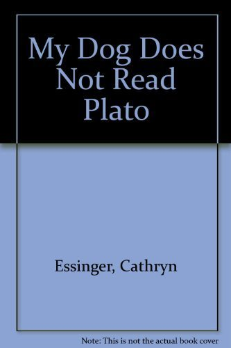 My Dog Does Not Read Plato (Main Street Rag's Editor's Select Poetry Series): Cathryn ...