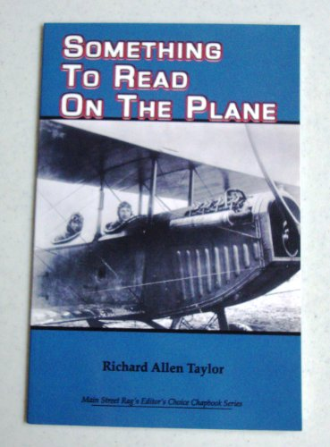 Something to Read on the Plane: Taylor, Richard Allen
