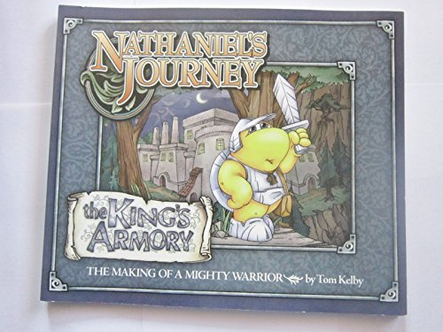 Nathaniel's Journey, The King's Armory, The Making: Tom Kelby