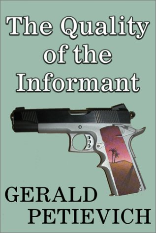 9781930916142: The Quality of the Informant