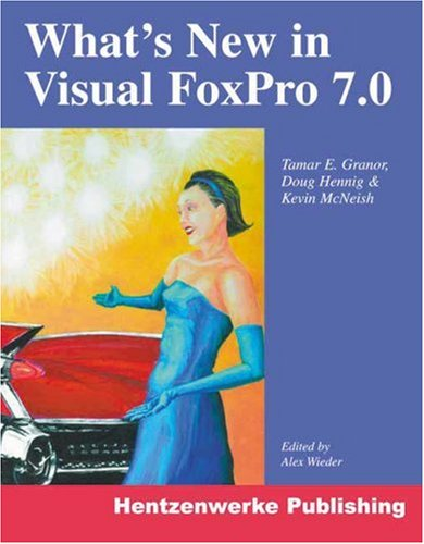 9781930919068: What's New in Visual FoxPro 7.0