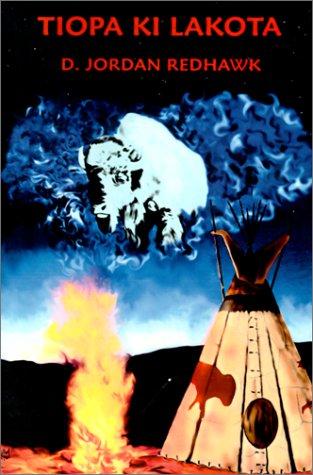 9781930928039: Tiopa Ki Lakota