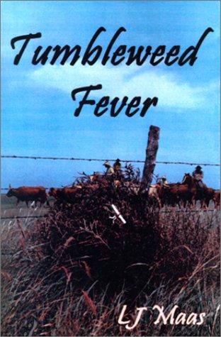 9781930928053: Tumbleweed Fever