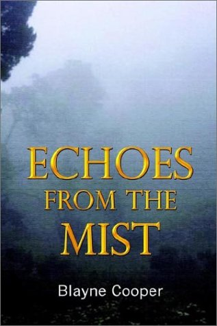 9781930928787: Echoes from the Mist