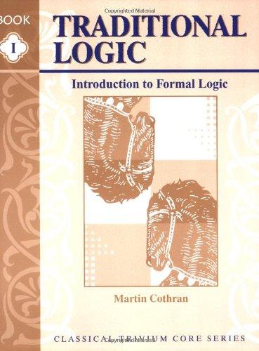 Traditional Logic I, Text: Cothran, Martin
