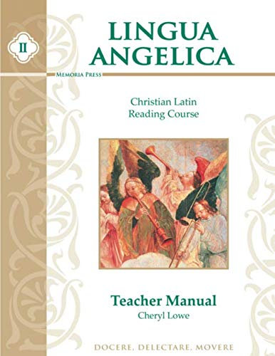 9781930953413: Lingua Angelica II, Teacher Manual: Christian Latin Reading Course