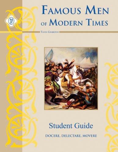 Famous Men of Modern Times, Student Guide: Tanya Charlton