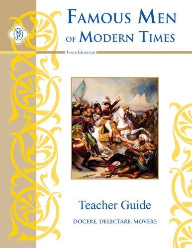 Famous Men of Modern Times, Teacher Guide: Charlton, Tanya