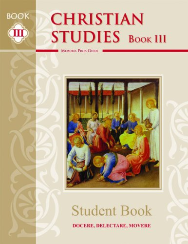 Christian Studies III, Student Book: Highlands Latin School Faculty