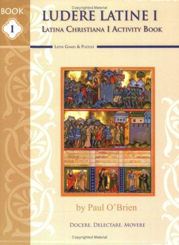 Ludere Latine I Latina Christiana I Activity: Paul O'Brien