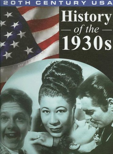 9781930954144: History of the 1930's (20th Century USA)