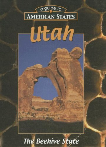 Utah (A Guide to American States): Parker, Janice