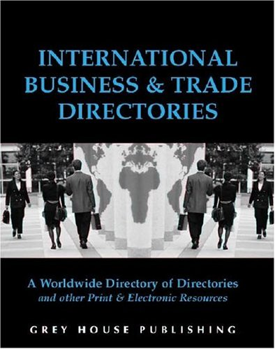 International Business and Trade Directories (International Business & Trade Directories)