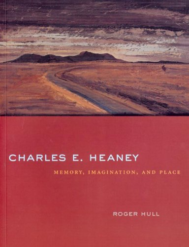 Charles E. Heaney: Memory, Imagination, and Place: Hull, Roger