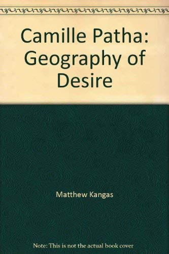 9781930957565: Camille Patha: Geography of Desire