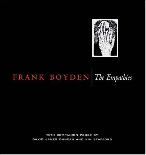 9781930957572: Frank Boyden: The Empathies