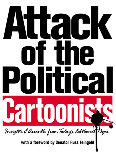 9781930964679: Attack of the Political Cartoonists