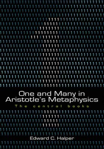9781930972056: One and Many in Aristotle's Metaphysics: The Central Books