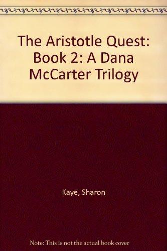 9781930972384: The Aristotle Quest: Book 2: A Dana McCarter Trilogy