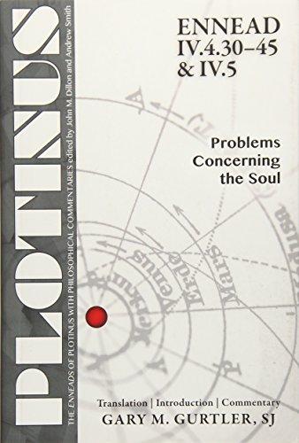 Plotinus, Ennead Iv.4.30-45 & Iv.5: Problems Concerning the Soul (Enneads of Plotinus Series): ...