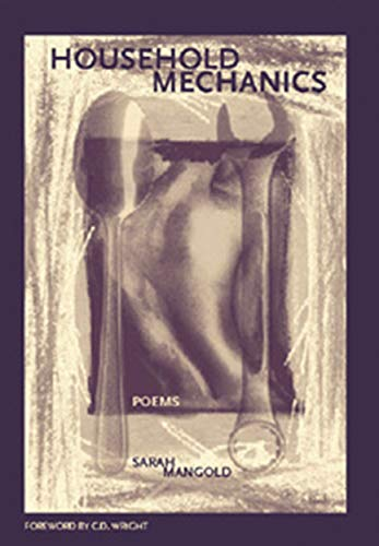 Household Mechanics : Poems (New Issues Poetry: Mangold, Sarah