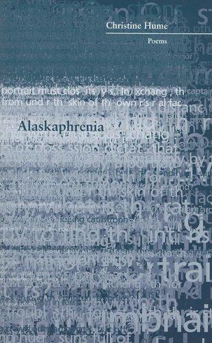 9781930974401: Alaskaphrenia (Inland Seas)