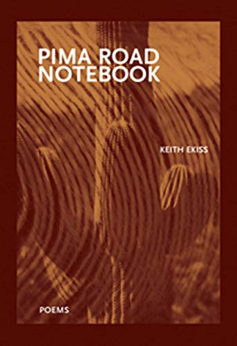 9781930974937: Pima Road Notebook (First Book)