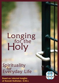 9781930978911: Longing for the Holy, Spirituality for Everyday Life (Audio Book)