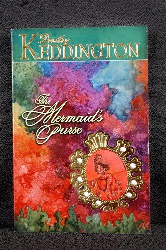 The mermaid's purse: Keddington, Dorothy M