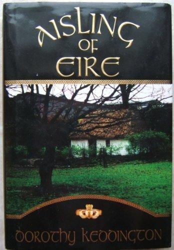 Aisling of Eire: Keddington, Dorothy M