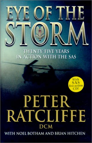 9781930983014: Eye of the Storm: Twenty-Five Years in Action with SAS with CD (Audio)