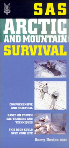 9781930983090: Sas Mountain and Arctic Survival (SAS Survival)