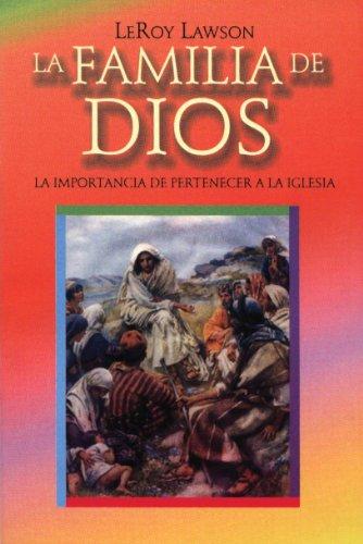 9781930992320: La familia de Dios: la importancia de pertenecer a la Iglesia (Spanish Edition)