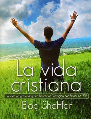 9781930992399: La vida cristiana (Spanish Edition)