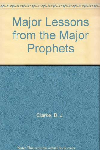 9781930999022: Major Lessons from the Major Prophets