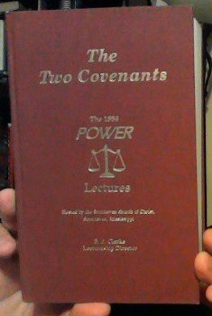 The Two Covenants: The 1996 Power Lectures