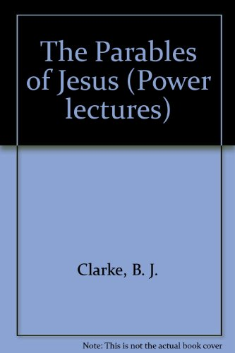 9781930999077: The Parables of Jesus (Power lectures)