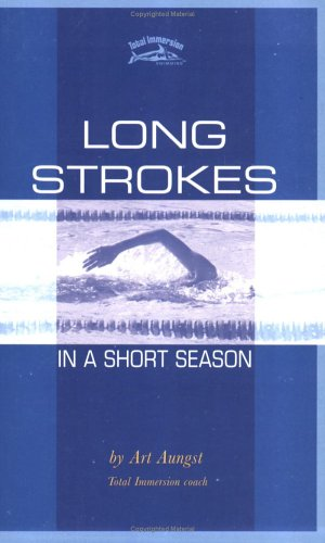 9781931009027: Long Strokes in a Short Season