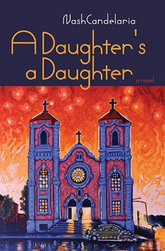 A Daughter's A Daughter: Nash Candelaria