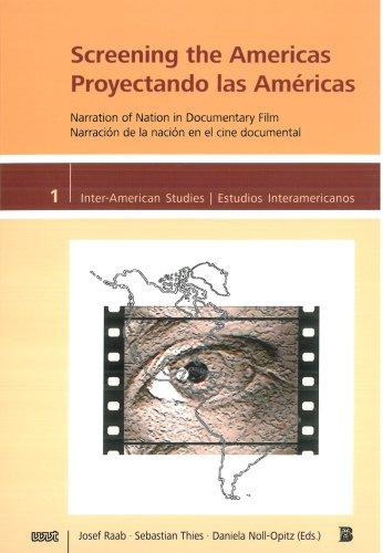 Screening the Americas: Narration of Nation in: Josef Raab